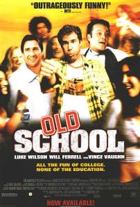 Old-School-Movie-Poster-old-school-648683_500_742